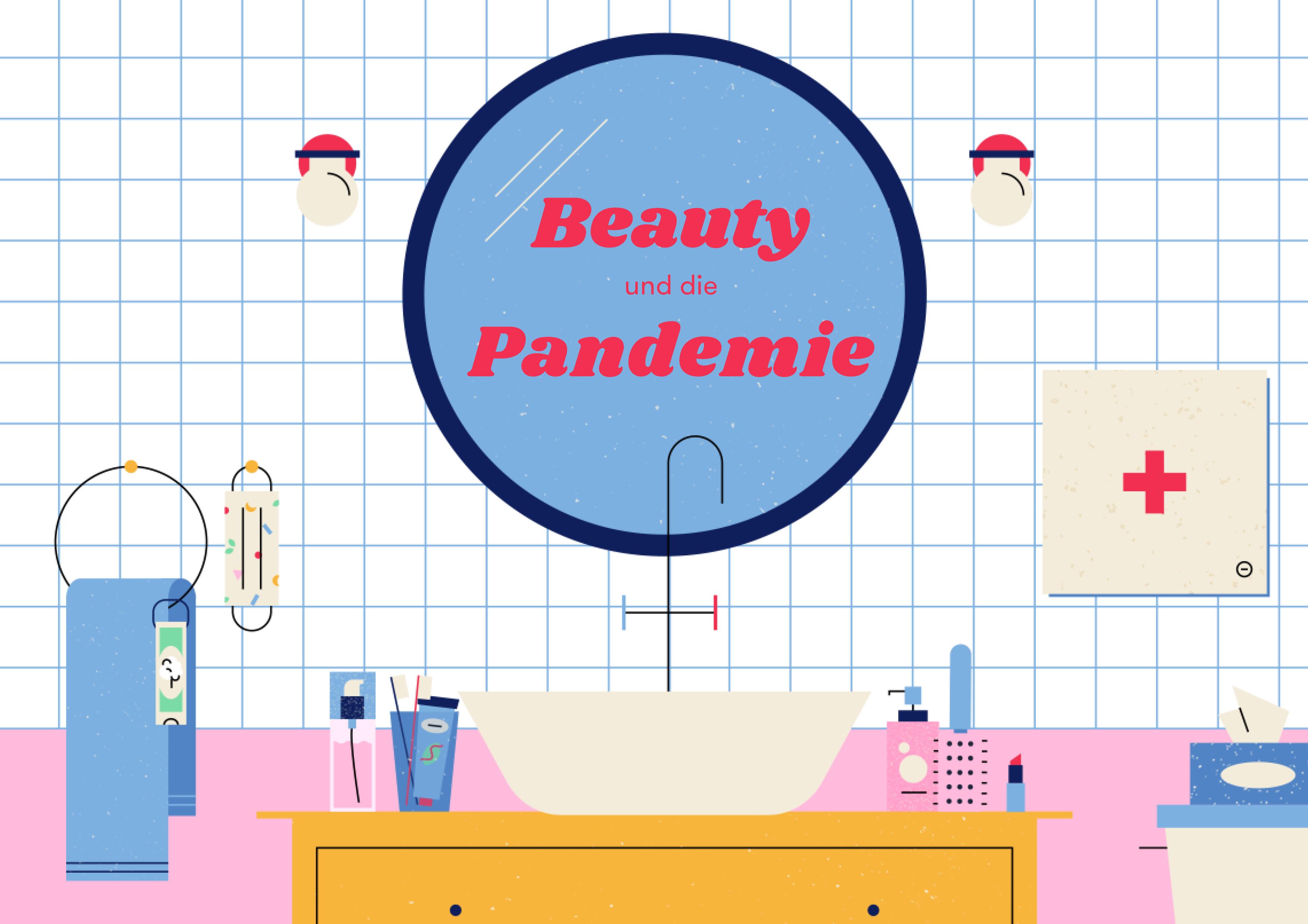 Beauty in der Pandemie